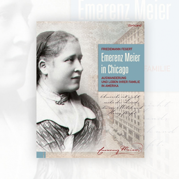 Friedemann Fegert: Emerenz Meier in Chicago