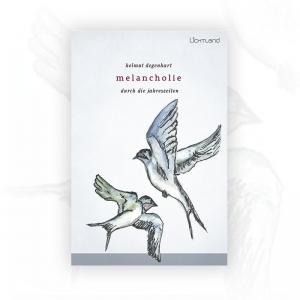 Helmut Degenhart: Melancholie