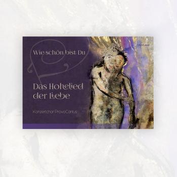 Konzertchor ProvoCantus: Das Hohelied der Liebe