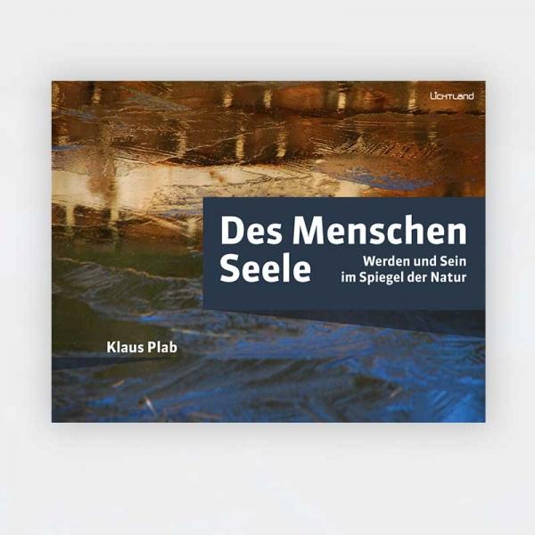 Klaus Plab: Des Menschen Seele