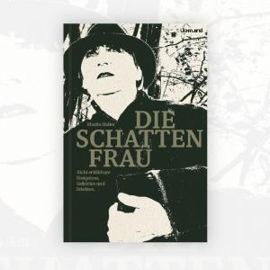 Marita Haller: Die Schattenfrau