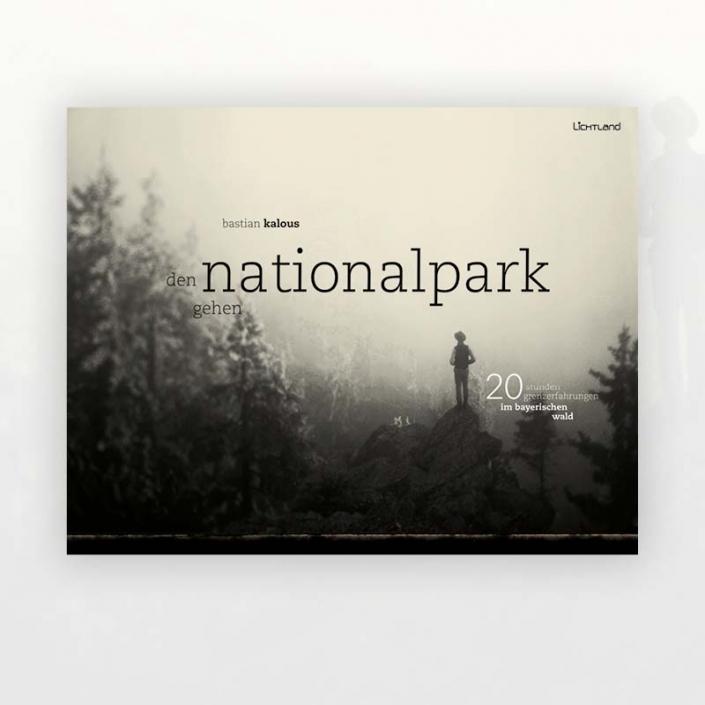 Bastian Kalous: Den Nationalpark gehen